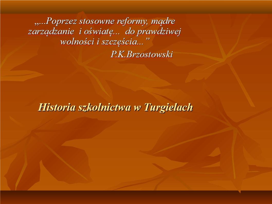 Historia szkolnictwa w Turgielach.ppt